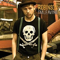 I'm Leaving - Single — Robinson