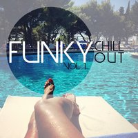 Funky Chill out, Vol. 1 — Blue Pie Records