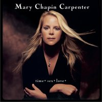time*sex*love* — Mary Chapin Carpenter
