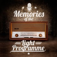 Memories of the Light Programme - 100 Hits and Unforgettable Favourites — сборник
