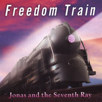Freedom Train — Jonas And The Seventh Ray