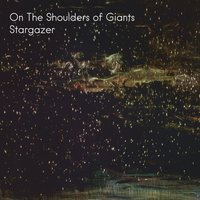 Stargazer — On the Shoulders of Giants
