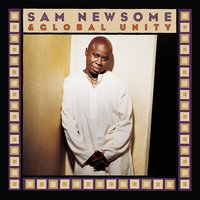 Sam Newsome & Global Unity — Sam Newsome & Global Unity, Sam Newsome, Global Unity