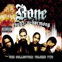 The Collection Volume Two — Bone Thugs-N-Harmony