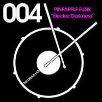 Electric Darkness — Pineapple Funk