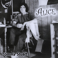 Alice — Tommy Stuart