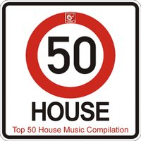 Top 50 House Music Compilation — сборник