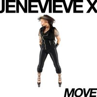 Move — Jenevieve X