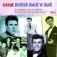 Great British Rock 'n' Roll - Just About As Good As It Gets!, Vol. 4 — сборник