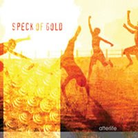Speck Of Gold — Afterlife