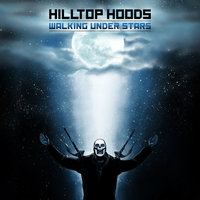 Walking Under Stars — Hilltop Hoods