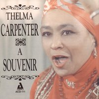 A Souvenir — Thelma Carpenter