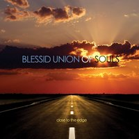 Close To The Edge — Blessid Union Of Souls