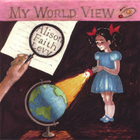 My World View — Alison Faith Levy