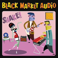 Shake! (re-release) — Black Market Audio