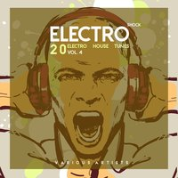 Electro Shock, Vol. 4 (20 Electro House Tunes) — сборник