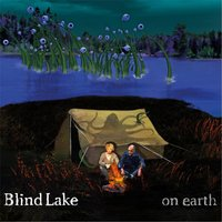 On Earth — Blind Lake