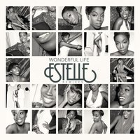Wonderful Life — Estelle