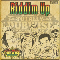 Totally Dubwise Presents: Riddim Up — сборник