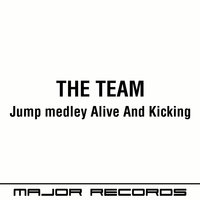 Jump Medley Alive and Kicking — The Team