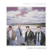 Crimes Of Conscience — Cry Before Dawn