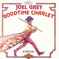 Goodtime Charley — Original Broadway Cast of Goodtime Charley
