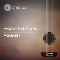 Worship Sessions, Vol. 1 — Brian Wahl, Worship Tutorials Studios