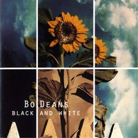 Black And White — Bodeans