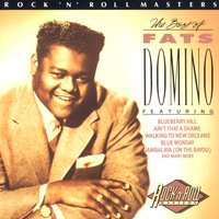 The Best Of Fats Domino — Fats Domino