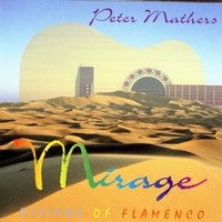 Mirage - Visions Of Flamenco — Peter Mathers