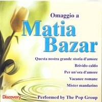 Omaggio A Matia Bazar — The Pop Group