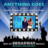 Anything Goes - The Best Of Broadway Musicals — Original Broadway Cast