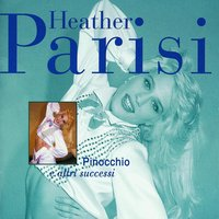 Pinocchio E Altri Successi — Heather Parisi