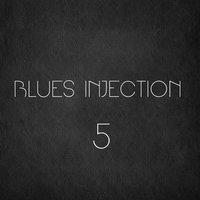 Blues Injection, Vol. 5 — сборник