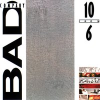 10 From 6 — Bad Company