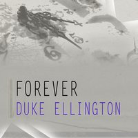 Forever — Duke Ellington, Эдвард Григ