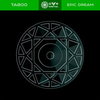Epic Dream — Taboo