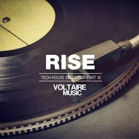 Rise - Tech House Selection, Pt. 19 — сборник