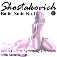 Shostakovich: Ballet Suite No.1 — USSR Culture Symphony Orchestra, Эмин Хачатурян