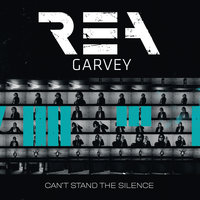 Can't Stand The Silence — Rea Garvey