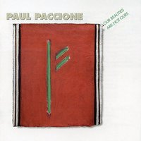 Paul Paccione: Our Beauties Are Not Ours — сборник