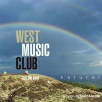 Natural — West Music Club, Richard Rousselet, Maxi, Philippe Thomas, Gilles Carlier, Arnaud Dupire, Luc Jaivenois