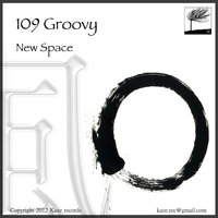 New Space - Single — 109 Groovy