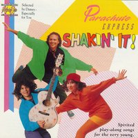 Shakin' It — Parachute Express