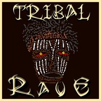 Tribal Rave — сборник