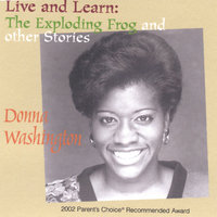 Live and Learn: The Exploding Frog and Other Stories — Donna Washington