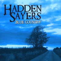 Blue Country — Hadden Sayers