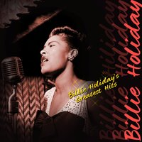 Billie Holiday's Greatest Hits — Billy Holiday