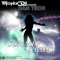 Summer night — Dan Tech