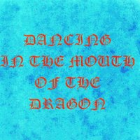 Dancing In The Mouth Of The Dragon — Reg